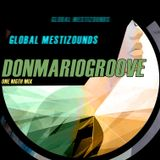 One Nigth Mix by DonMarioGroove // #GlobalMestizounds