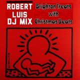 Brighton Treats with Christmas Beats by Robert luis