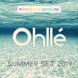 SUMMER SET 2019 by OHLLE (Purobeach bcn)