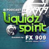 LIQUIDZ-SPIRIT Podcast #017 by FX909 [Soul Deep/Influenza/Defunked]