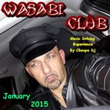 CHEOPE DJ @ WASABI CLUB JANUARY 2015