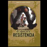 """Còmics a Lletres Mil- """"Els infants de la resistència""""."""