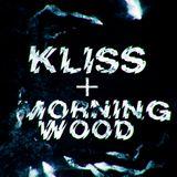 Kliss Ft. Morning Wood Trap/Dubstep Mix