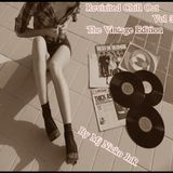 Revisited Chill Out Vol3_The Vintage Edition@by Mj Nicko JnR