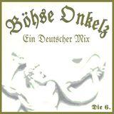 Böhse Onkelz Ein Deutscher Mix Teil 6