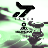 Melting Pot Radio S01 EP11 - Special Guest TAREK