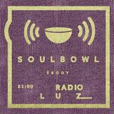 Soulbowl w Radiu LUZ: 89. No Politics (2017-11-15)