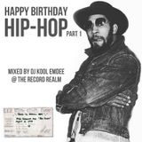 Happy Birthday Hip-Hop Pt1