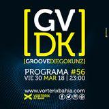 Groove #56 @ Vorterix Bahía (emitido el 30-03-18)