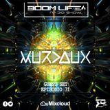 BOOM LIFE Radio Show 031 Guest Set - Murdaux