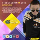 VideoDJ RaLpH - VideoSesion 2018 Vol 02 (Latin)