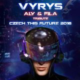 Vyrys tribute set to Aly & Fila Czech This Future 2016 - 08.01.2016
