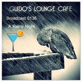 Guido's Lounge Cafe Broadcast 0136 A Rainy Night (20141010)