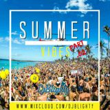 @DJBlighty - #SummerVibes Part.02 (Dancehall, Afrobeats, R&B & Hip Hop Old School vs Current)