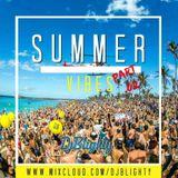 @DJBlighty - #SummerVibes Part.02 (Dancehall, Afrobeats, R&B & Hip Hop Old School vs Current)