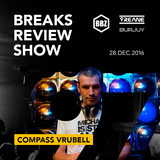 BRS097 - Yreane & Burjuy - Breaks Review Show with Compass Vrubell @ BBZRS (28 dec 2016)