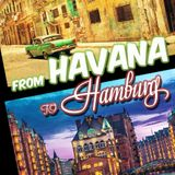 From Havana To Hamburg
