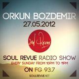 Orkun Bozdemir - FG Sunday Residents - 27.05.2012- SOUL REVUE RADIO SHOW