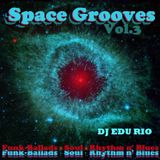 Space Grooves Vol.3 - FUNK-BALLADS, SOUL & RHYTHM N' BLUES
