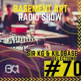 Basement Art 70 | Sir KG & KiloBase Selections