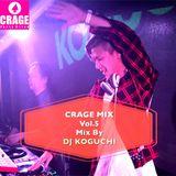 CRAGE MIX Vol.5 MIXD BY DJ KOGUCHI