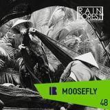 RFM PODCAST 48: MOOSEFLY