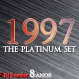 #165 THE PLATINUM SET 1997 By Dj Sander | Sanderson