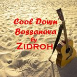Cool Down Bossanova mix by ZidrohMusic