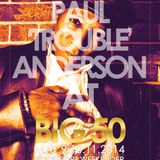 Paul 'Trouble' Anderson - Live at Southport Weekender 49