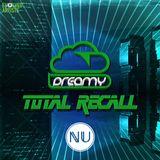 Dreamy - Total Recall 004 (Luminosity Edition)