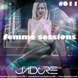 J'Adore - Femme Sessions #011