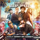 ''THIS IS HIP-HOP'' MIX by Danny McKenney
