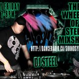 THE WHEELS OF STEEL MIX SHOW FRIDAY MARCH 2nd 2012 DJ STEEL 7-8pm
