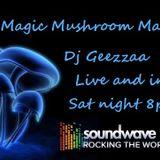 Magic Mushroom Madness.