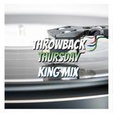Throwback Thursday King Mix E01 S1 | DJ King Jones