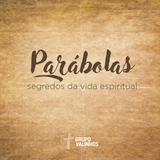 Parábolas - Os construtores - 09/07/2017 - Pr. Rodrigo de Lima