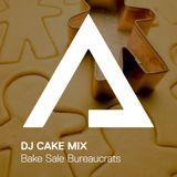 DJCakeMix – Bake Sale Bureaucrats