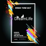 DreamLife - Dream Trance Selections (Radio Time Out)