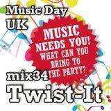 Music Day UK - mix series 34 - Twist-It