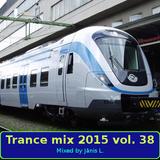 Trance mix 2015 vol. 38