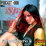 CandyBeach Records By Toni Fuentes Podcast #008 13.03.2016 SPECIAL GUEST ROBERTO MOCHA