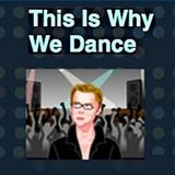 This Is Why We Dance_Show #2