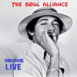 The Soul Alliance: Live!!!!!