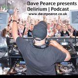 Dave Pearce - Delirium - Episode 74