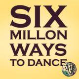 Six millon ways to dance - fast breakbeat mixtape