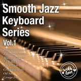 Smooth Jazz Keyboard Series Vol.1