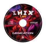 IMIX - Dedication Album Livemix