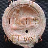 Rub It Till Its Wet vol.3. DJSimon