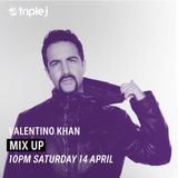 Valentino Khan on Mix Up Triple J 14/04/2018