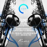 Six15 & San Carlo Fumo present FumoSound//November Mix featuring Tom Da Lips on Sax & DJ Ben Martin